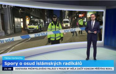 Horizont ČT24 – Spory o osud islámských radikálů + rozhovor s A. Pastorkem